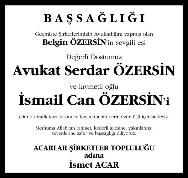 Sn. Serdar Özersin ve İsmail Can Özersin Sözcü Gazetesi Başsağlığı ilanı