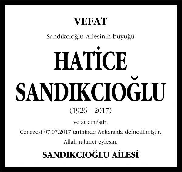 Hatice Sandıkçıoğlu Hürriyet Gazetesi Vefat ilanı