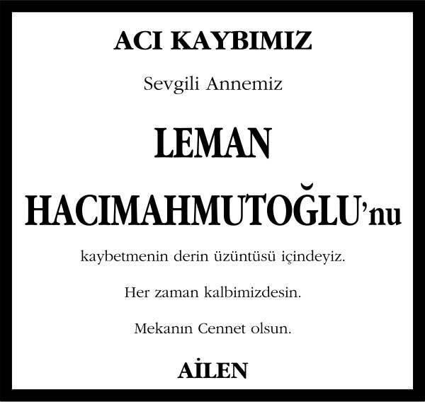 Leman Hacımahmutoğlu Sözcü Gazetesi Vefat ilanı