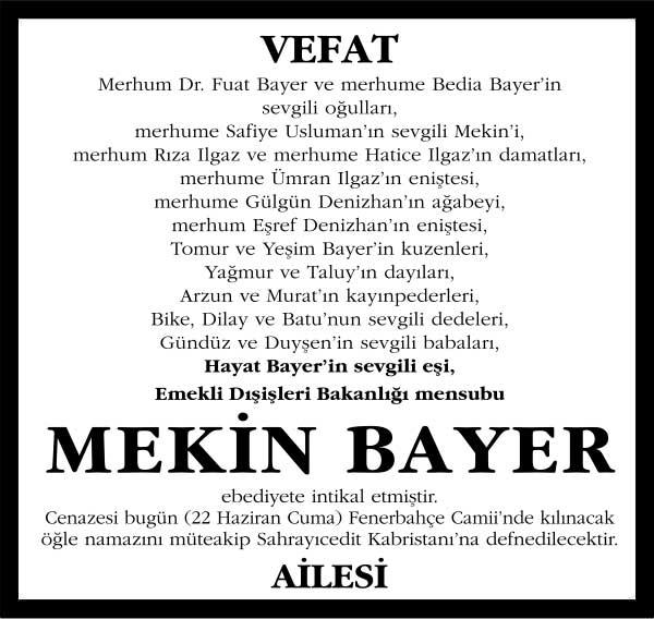 Mekin Bayer Sözcü Gazetesi Vefat ilanı