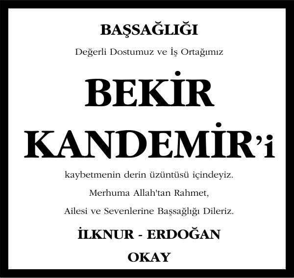 Bekir Kandemir Sözcü Gazetesi Vefat ilanı