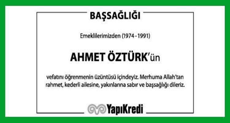 Ahmet Öztürk - Hürriyet Başsağlığı İlanı