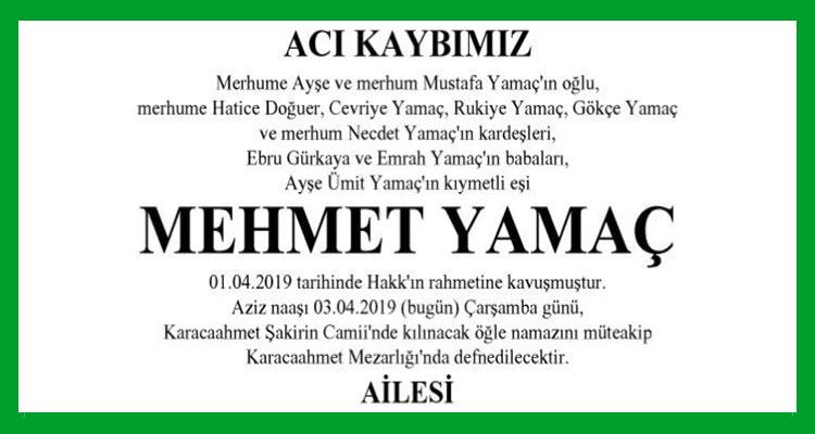 Mehmet Yamaç - Hürriyet Vefat İlanı