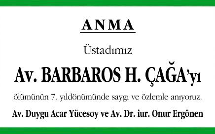 Avukat Barbaros H. Çağa Anma İlanı